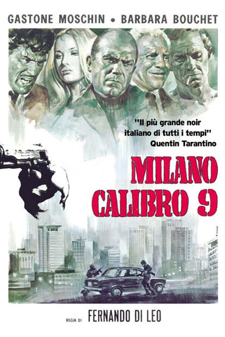 Milano calibro 9 Un film di Fernando Di Leo. Con Mario Adorf, Philippe Leroy, Barbara Bouchet, Frank Wolff, Lionel Stander. Poliziesco, durata 101' min. - Italia 1972.