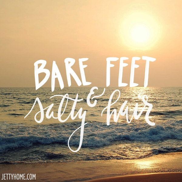 Bare feet + salt hair are all you need in life! #summerquotes #summerliving #beachliving #beachlife #summerquote #sunsetquote #tropicalliving #quoteoftheday #dailyquotes