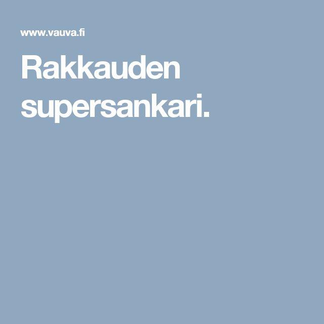 Rakkauden supersankari.