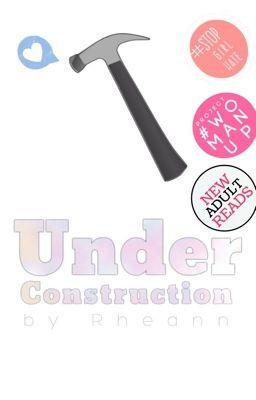 """You should read """"Under Construction"""" on #Wattpad. #chicklit"""