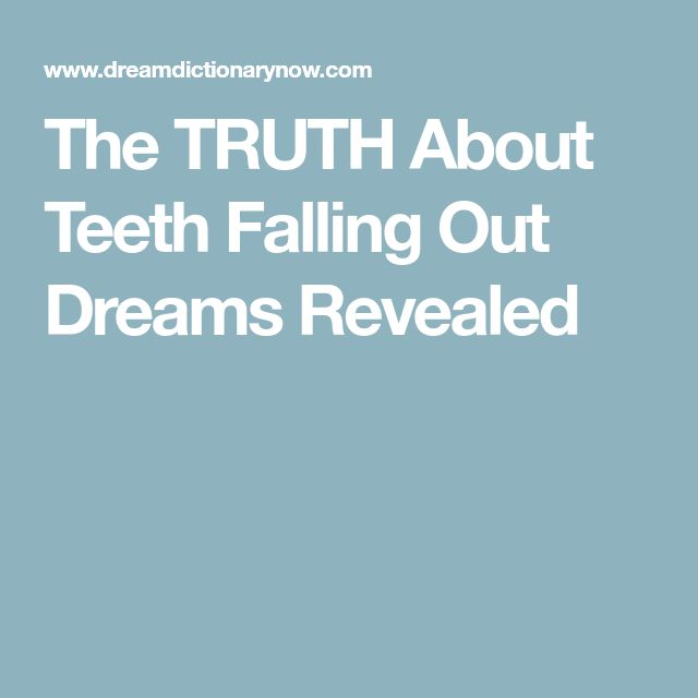 The TRUTH About Teeth Falling Out Dreams Revealed