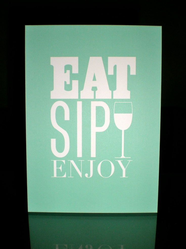 Kitchen Print Eat Sip Enjoy 8x10 By LittleLadyCompany On Etsy 1500 PrintsKitchen ArtKitchen DiningDining RoomRoom