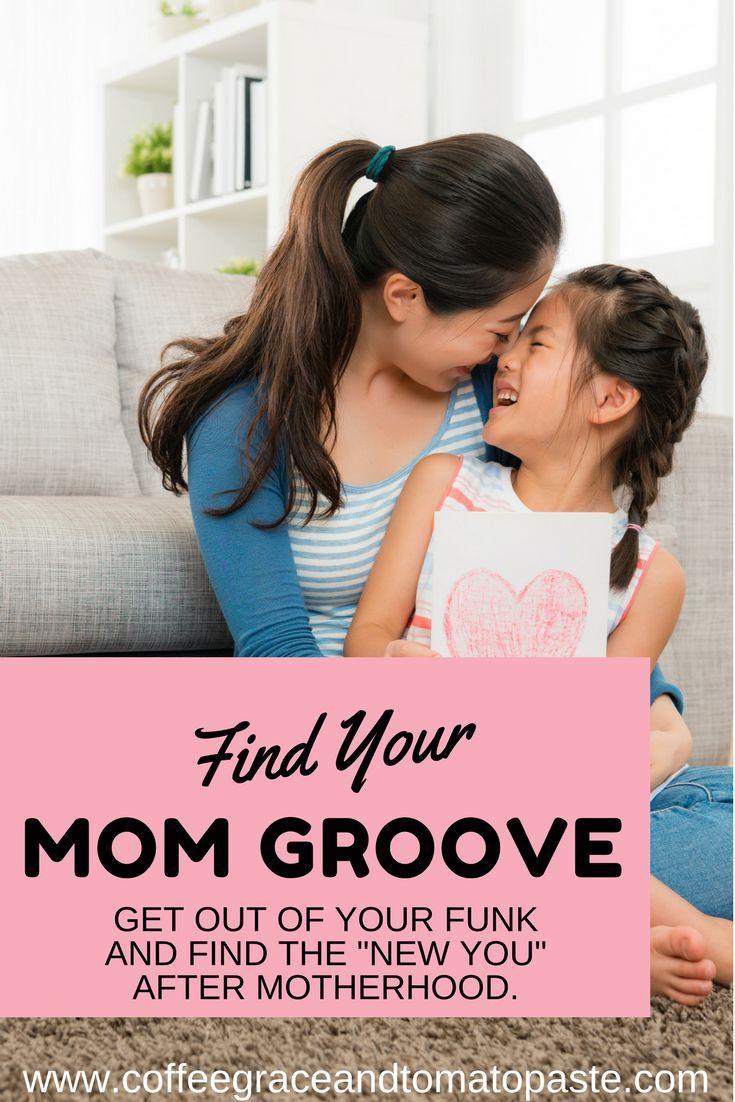 How To Find Your Mom Groove! #motherhood #momhacks #momlife