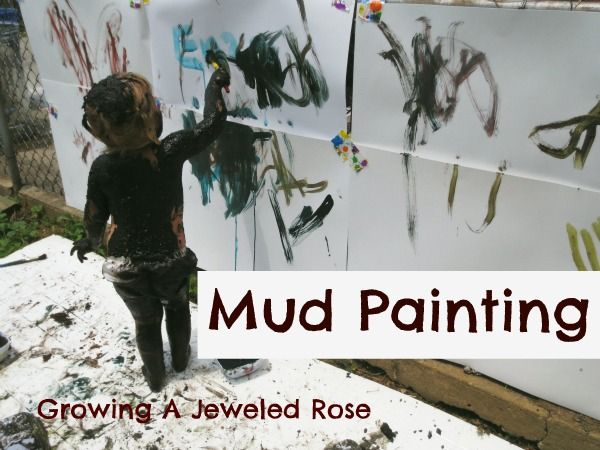 Colored mud painting. OK, most of you would not do this, but I love it! use the idea to fit your own teaching style.