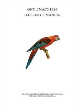 """GNU Emacs Lisp Reference Manual"" by Bil Lewis, Dan LaLiberte & Richard Stallman"