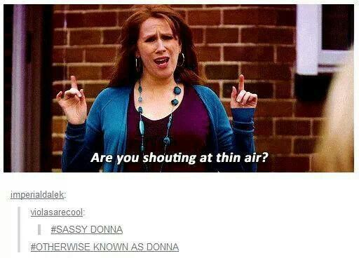 Otherwise known as Donna