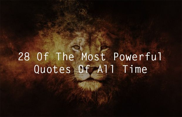 22 Of The Most Powerful Quotes Of Our Time: Best 25+ Greatest Quotes Ideas On Pinterest