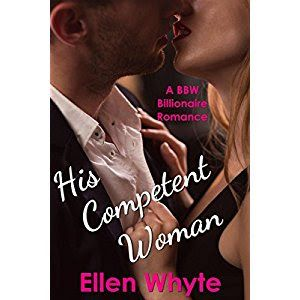 Review of His Competent Woman by Ellen Whyte #jaynelockwoodbookreviews #BBWromance #billionaireromance