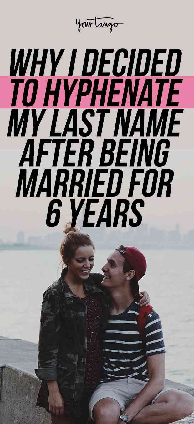 Why I Decided To Hyphenate My Last Name After 6 Years Of Marriage