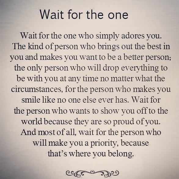 Yess Have Patience And The Right One Will Show Up When You Least Expect It When You Aren T Ev Patience Quotes Relationship Loyal Quotes Need Someone Quotes