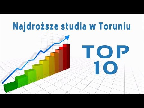 Studia Toruń - TOP 10 - Najdroższe studia w Toruniu 2016.