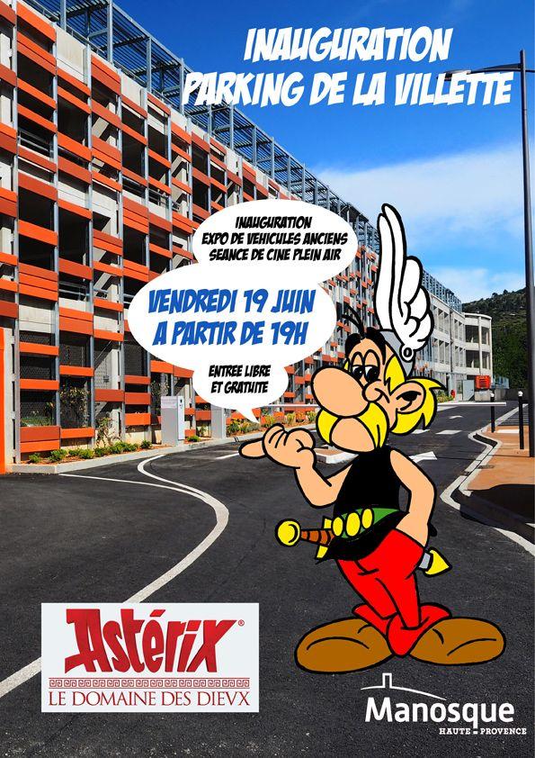 Inauguration du parking de la Villette avec projection en plein air d'Astérix, le domaine des dieux  #affiche #inaugration #asterix #manosque