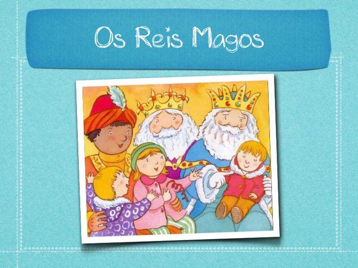 Reis magos e tradições de natal by Mª João Palma via slideshare