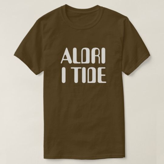 never on time in Norwegian brown T-Shirt A Norwegian text: aldri i tide, that can be translate to: never on time. This brown t-shirt can be customized to give it you own unique look. You can customize the fonts type, fonts color, size, change the text, remove and add text, add photo and more.
