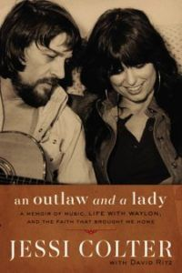"""""""An Outlaw and a Lady"""" by Jessi Colter The true story!"""