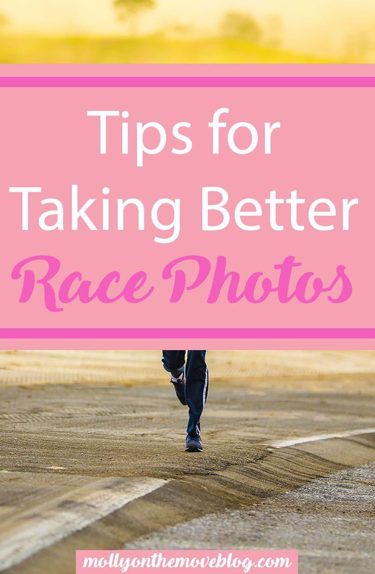 race photos   how to get good race pictures   tips for taking better race photos