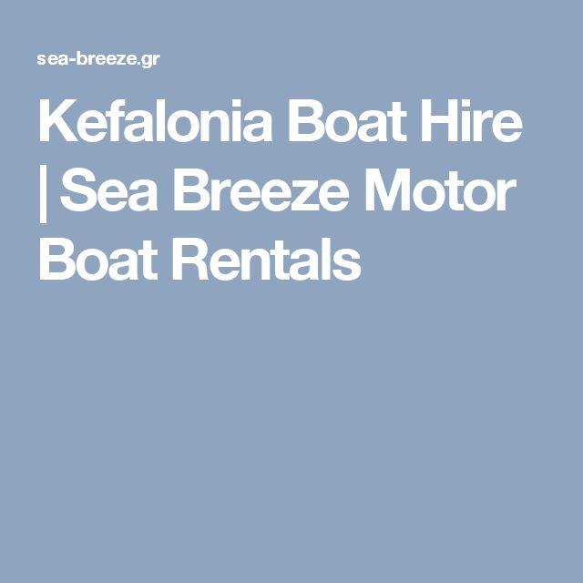 Kefalonia Boat Hire | Sea Breeze Motor Boat Rentals