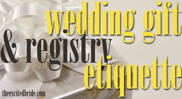Wedding Gift Etiquette How Much Money : about Wedding Gift Etiquette on Pinterest Wedding Etiquette, Gifts ...