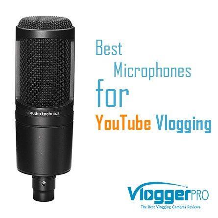 Best Microphones for YouTube Vlogging