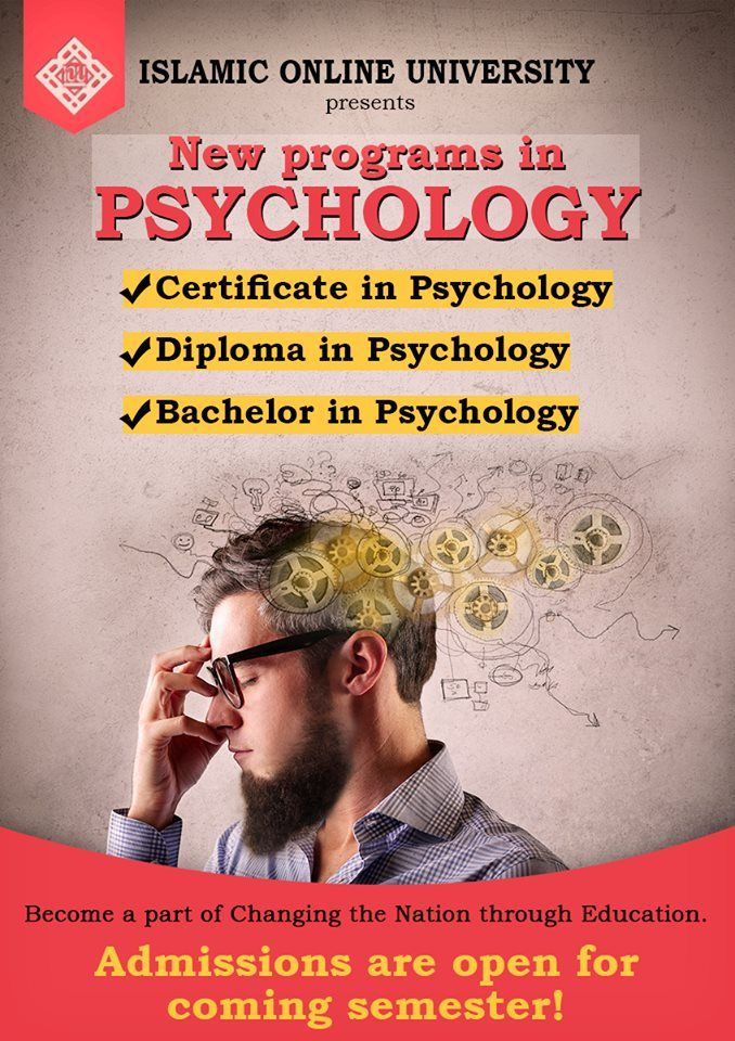 Islamic Online University presents programs in PSYCHOLOGY  -Certificate in Psychology http://islamiconlineuniversity.com/cpsy  -Diploma in Psychology http://www.islamiconlineuniversity.com/dpsy/  -Bachelor in Psychology http://www.islamiconlineuniversity.com/psy/  Become a part of Changing the Nation through Education  Registrations open NOW!  For further queries, email us at info@iou.edu.gm