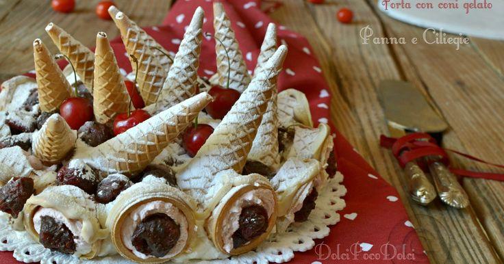 Torta+con+coni+gelato+panna+e+ciliegie