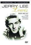 Jerry Lee Lewis: Legends in Concert - Inside and Out [DVD]