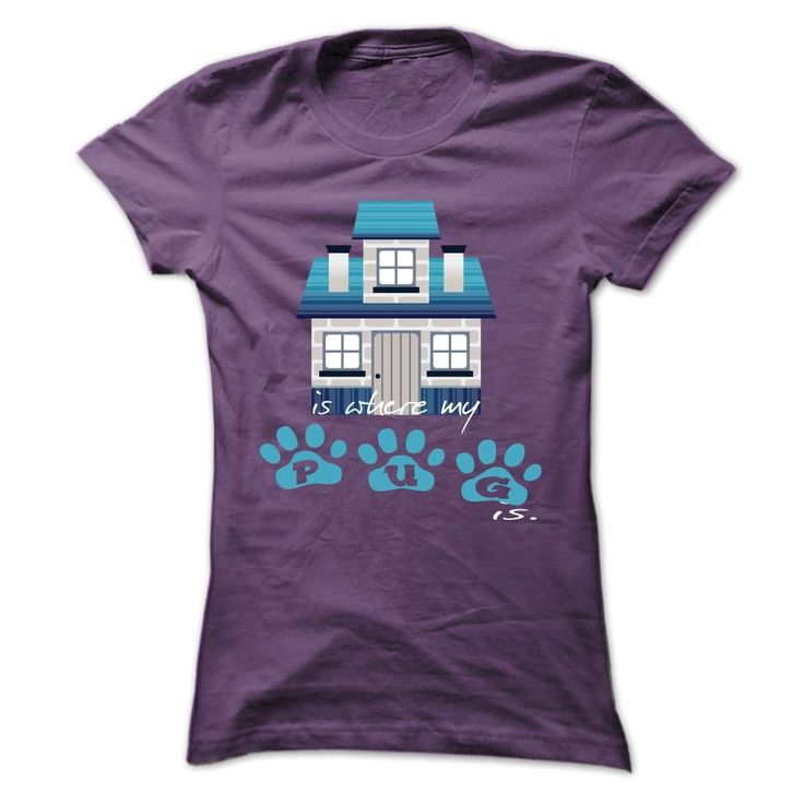 Home is where my Pug is., Order HERE: https://www.sunfrog.com/Pets/Home-is-where-my-Pug-is-Purple-19332685-Ladies.html?id=41088#puglovers #christmasgifts #xmasgifts #ilovemypugs