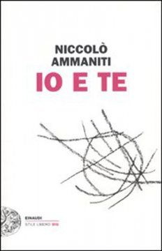 Io e te (Niccolò Ammaniti)