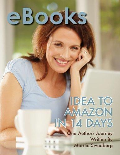 eBooks: Idea to Amazon in 14 Days