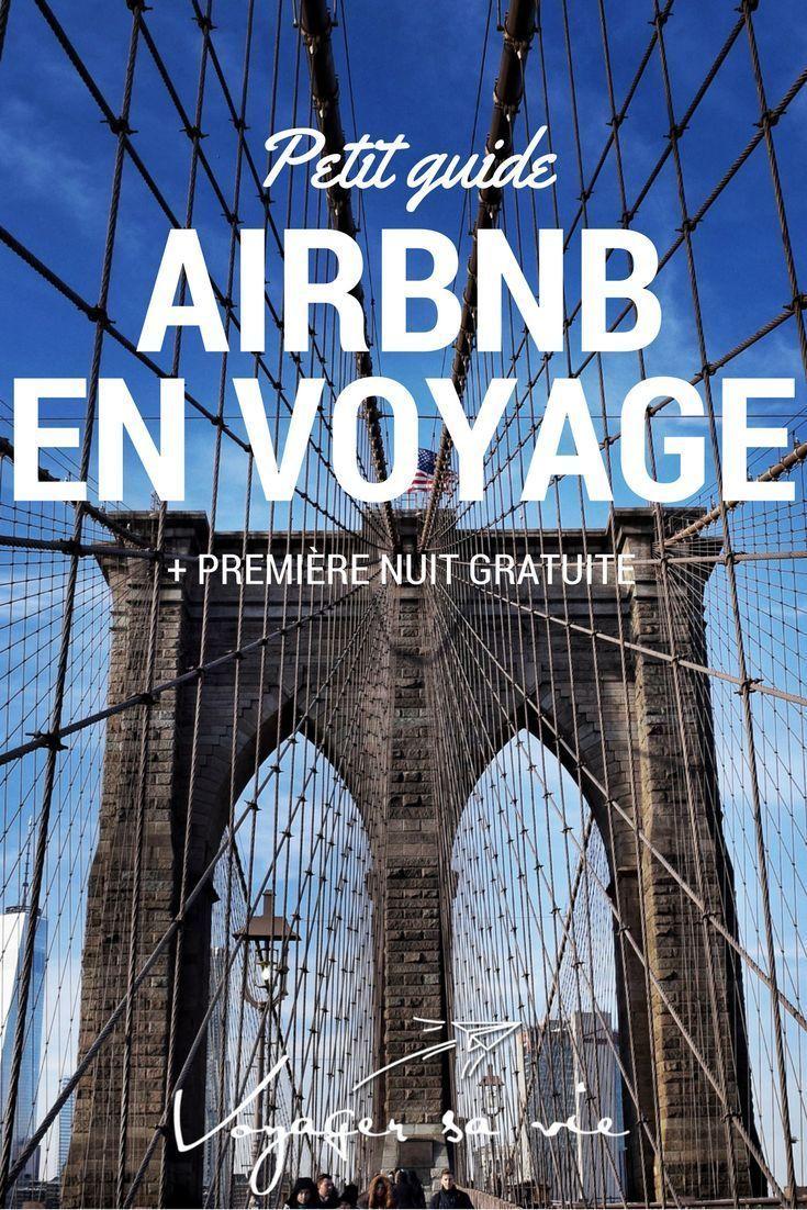 Petit guide complet pour utiliser Airbnb lors de votre prochain voyage et un lien pour un rabais sur votre première nuit!