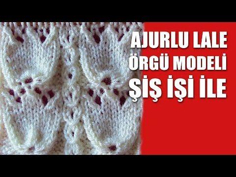 AJURLU LALE Örgü Modeli - Şiş İşi İle Örgü Modelleri - YouTube