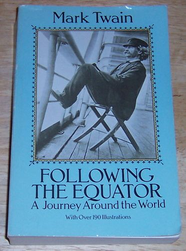 Amazon.com: Following the Equator: A Journey Around the World (9780486261133): Mark Twain: Books