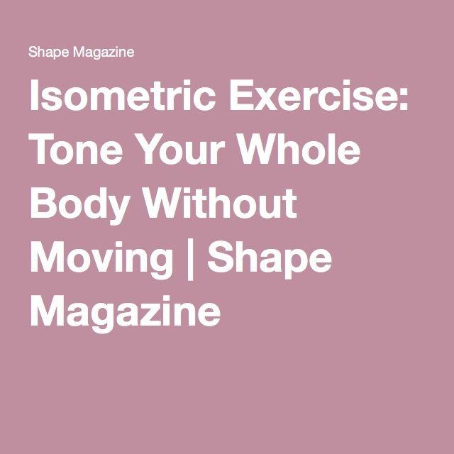 Isometric Exercise: Tone Your Whole Body Without Moving   Shape Magazine