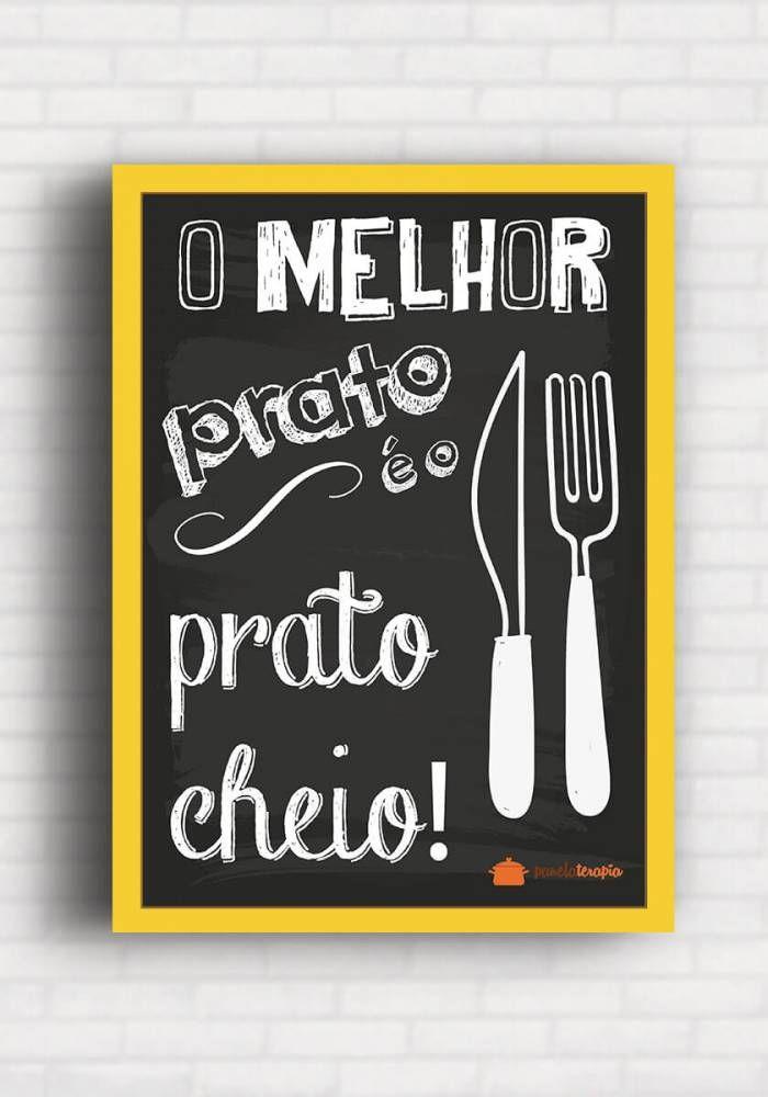 Poster O Melhor Prato é o Prato Cheio - Panelaterapia PT008