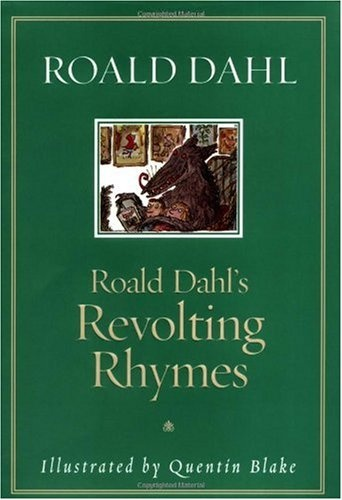 Bestseller Books Online Roald Dahl's Revolting Rhymes Roald Dahl $10.85  - http://www.ebooknetworking.net/books_detail-0375815562.html