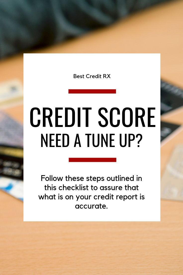 Use This Checklist To Make Sure Your Credit Report Is Done