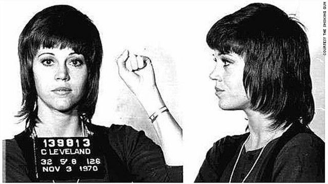 Jane Fonda was arrested in Cleveland, Ohio, in 1970 after a scuffle with police in the airport. U.S. Customs agents allegedly found a large quantity of pills in her possession.    USA--TRAITOR......