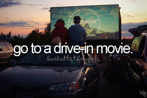 Go to a drive-in movie.