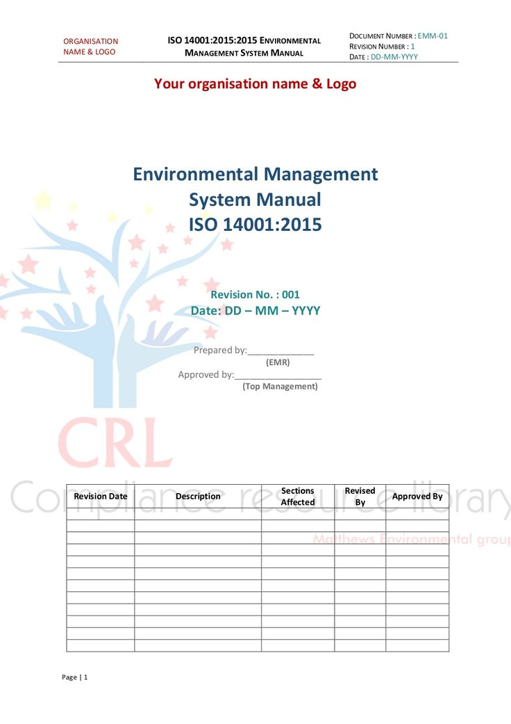 ORGANISATION NAME & LOGO ISO 14001:2015:2015 ENVIRONMENTAL MANAGEMENT SYSTEM MANUAL DOCUMENT NUMBER : EMM-01 REVISION NUMB...