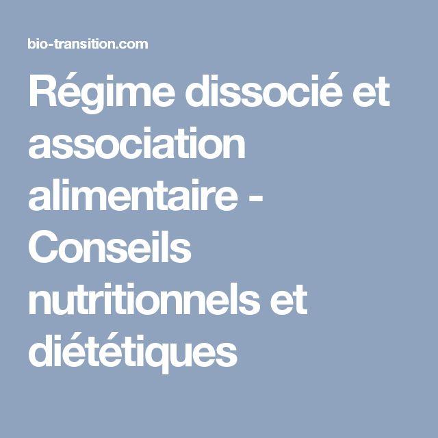 Régime dissocié et association alimentaire - Conseils nutritionnels et diététiques