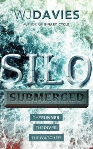 Silo Submerged: (The Runner, The Diver, The Watcher) http://www.amazon.com/Silo-Submerged-Runner-Diver-Watcher-ebook/dp/B00FLBVZDY/ref=la_B00B2YDGS6_1_3?s=books&ie=UTF8&qid=1397468562&sr=1-3 #amazonbooks #scifi #scifibooks
