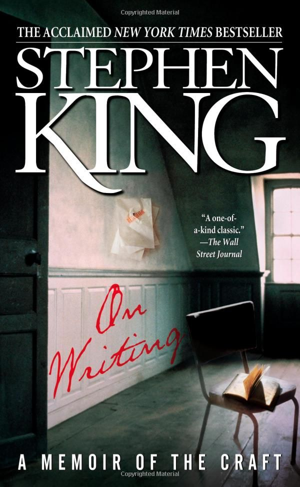 On Writing: 10th Anniversary Edition: A Memoir of the Craft: Stephen King