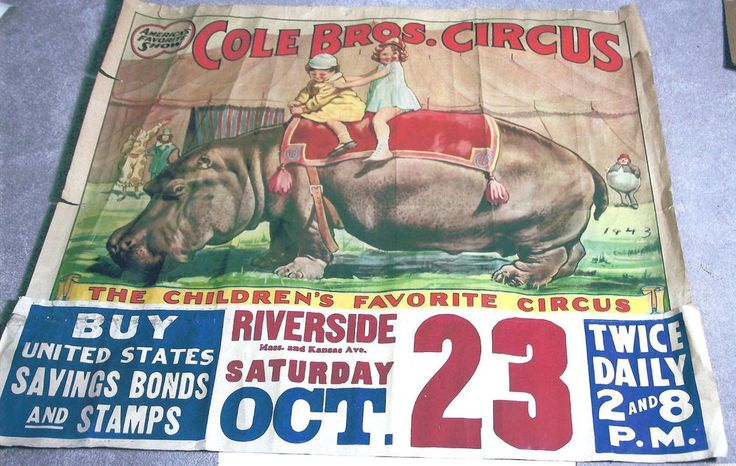 Antique Vintage Cole Brothers 43' Circus Poster US Savings Bonds Hippo in Collectibles, Historical Memorabilia, Fairs, Parks & Architecture | eBay