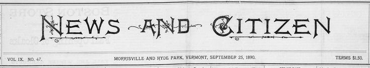 News and Citizen (Morrisville and Hyde Park, Vt)