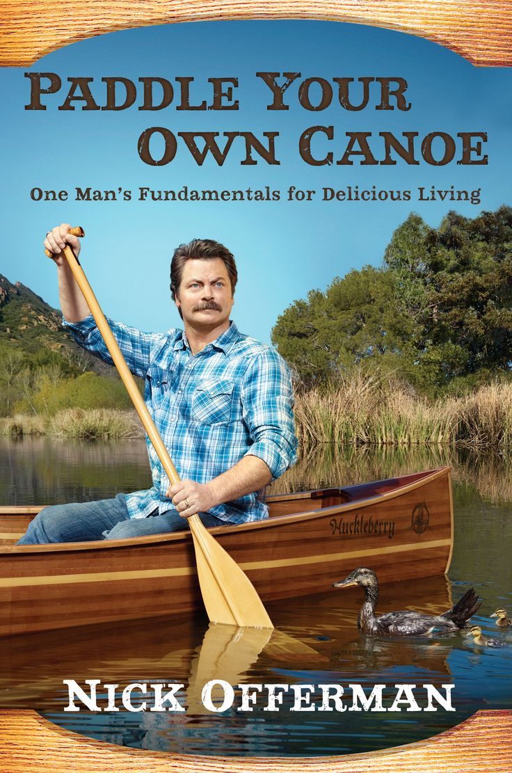 'Paddle Your Own Canoe': Funnyman Nick Offerman tells his story