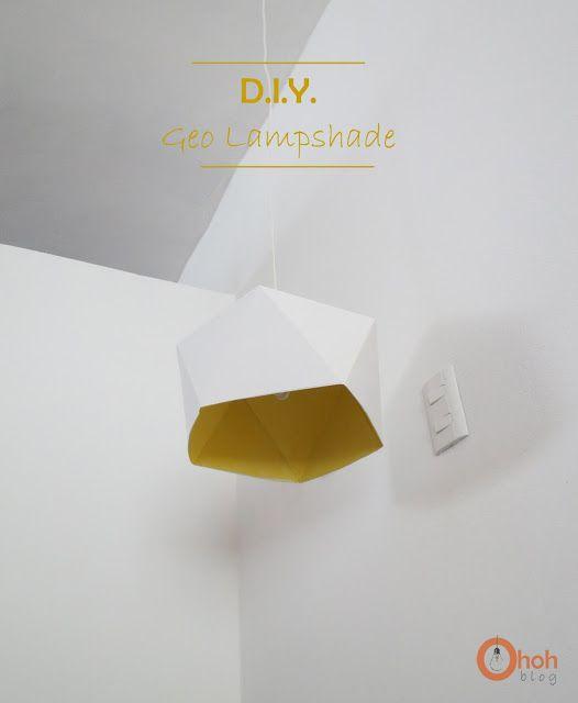 Ohoh Blog - diy and crafts: DIY Geo Lampshade