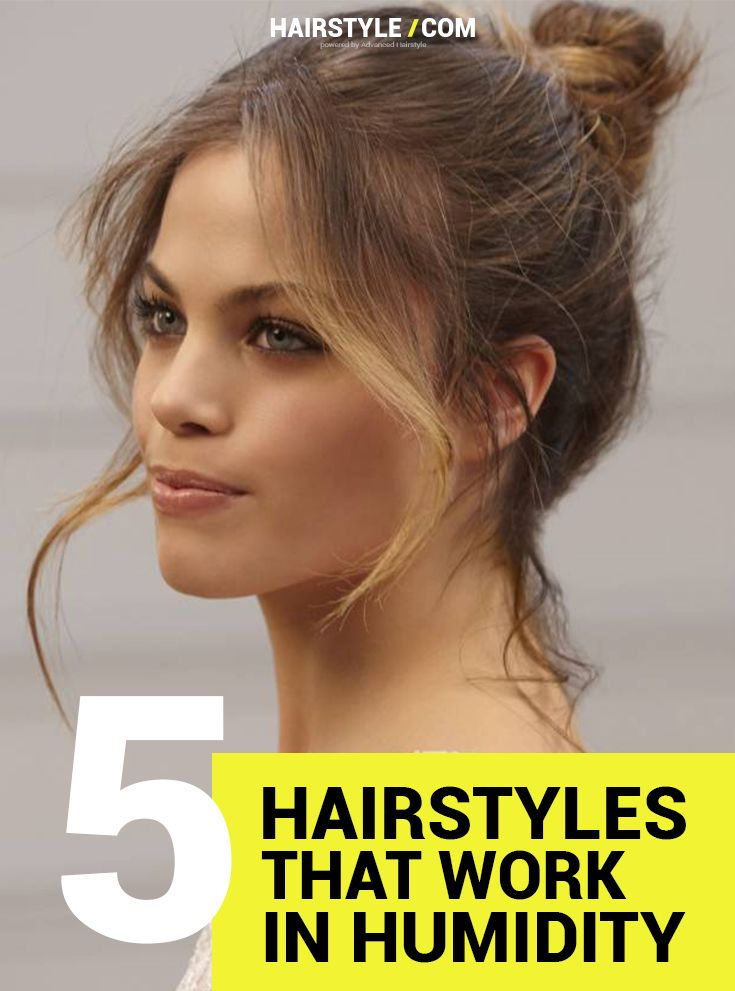 5 Hairstyles that work perfect with humidity.