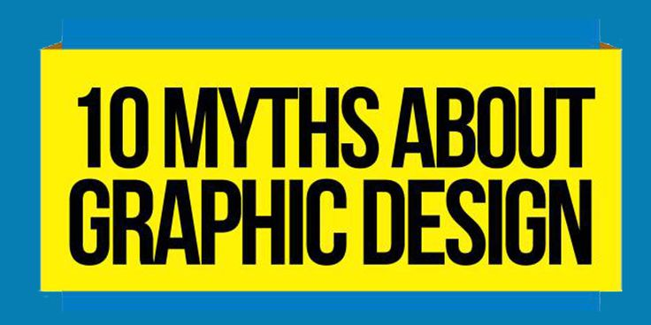 Infographic 10 Myths About Graphic Design