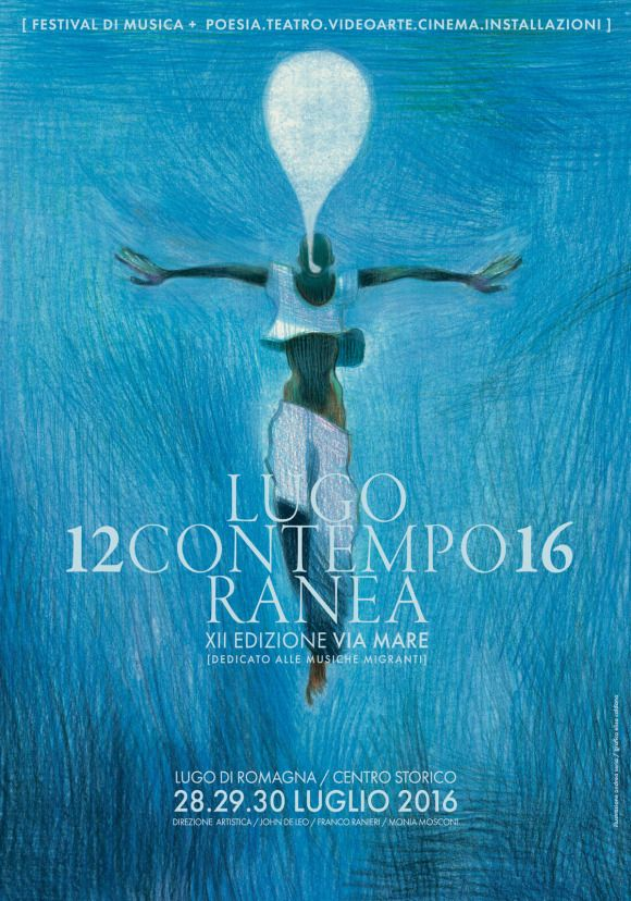 Andrea Serio - Affiche for    Lugocontemporanea16