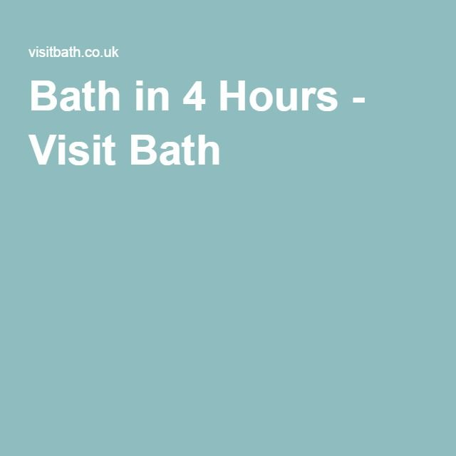 Bath in 4 Hours - Visit Bath